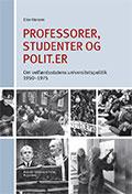 Forside af bogen Professorer, studenter og polit.er